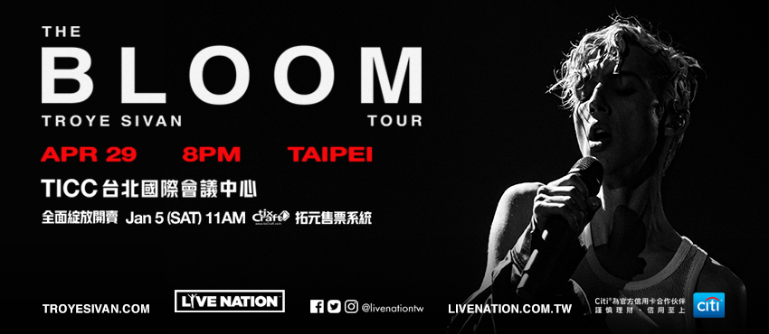TROYE SIVAN THE BLOOM TOUR 2019 LIVE IN TAIPEI 特洛伊2019台北演唱會